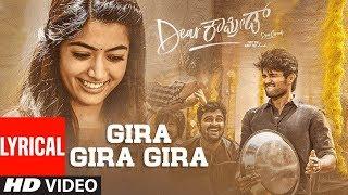 Dear Comrade Kannada - Gira Gira Gira Lyrical Video Song | Vijay Deverakonda, Rashmika |Bharat Kamma