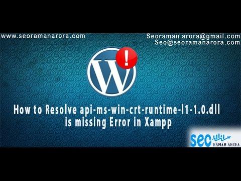 Resolve api-ms-win-crt-runtime-l1-1.0.dll is missing Error in Xampp | Wordpress Tips & Tricks