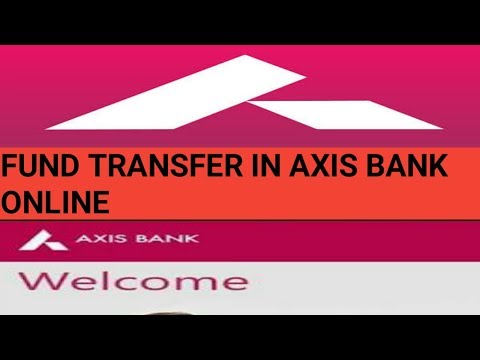 FUND TRANSFER IN AXIS BANK ONLINE