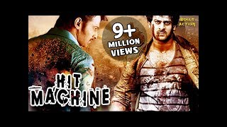 Hit Machine | Hindi Dubbed Movies 2017 Full Movie | Prabhas Movies | South Indian Movies Dubbed
