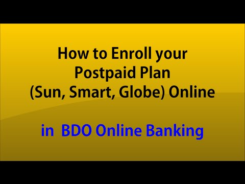 How to Enroll your Postpaid Plan Sun, Smart, Globe Online in BDO Online Banking