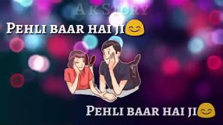 ❤new romantic sad whatsapp status 2019❤/Dhadak/song/Pehli baar hai ji..