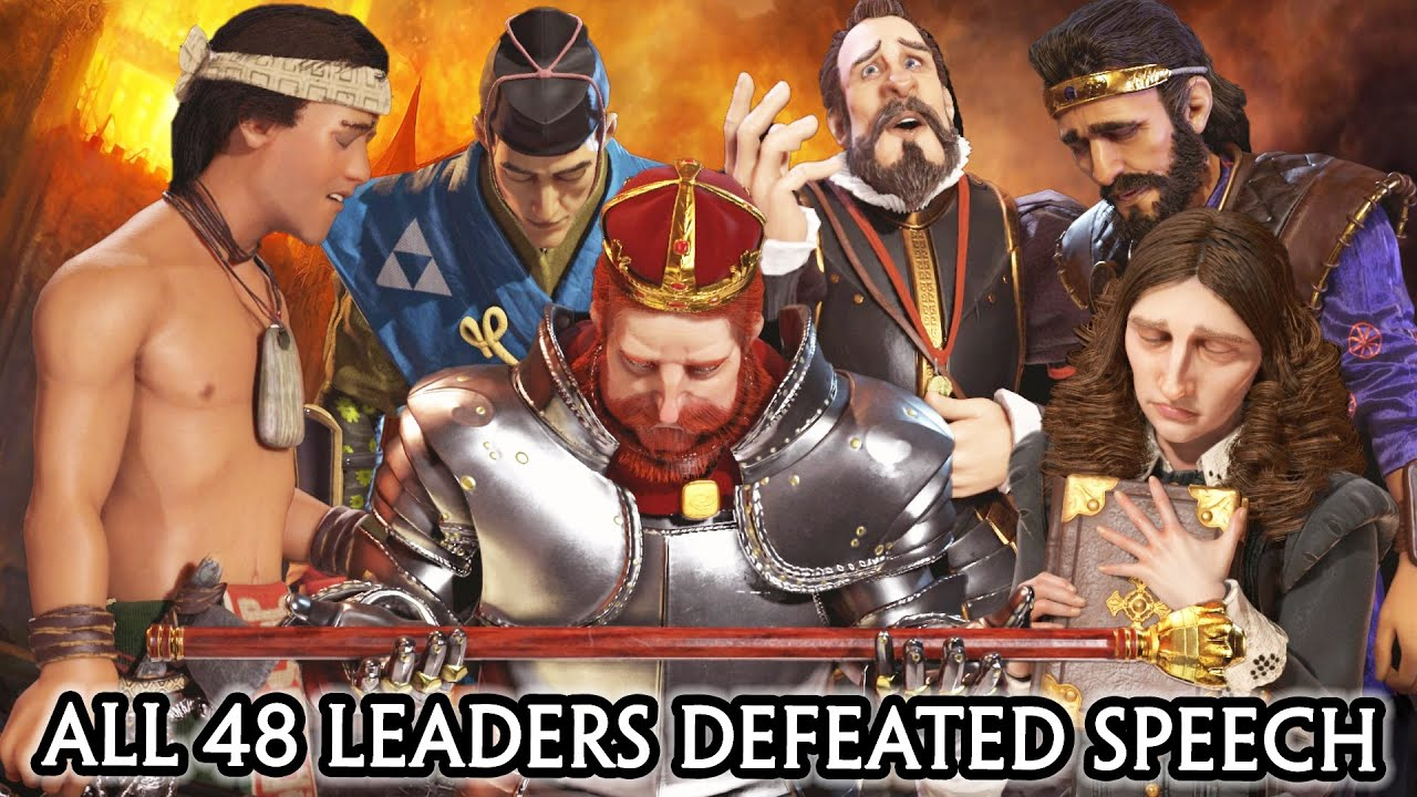 CIV 6 - ALL 48 LEADERS DEFEATED SPEECH [CIV A to Z ORDER] RISE AND FALL / GATHERING STORM DLC