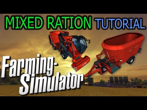 Farming Simulator - Mixed Ration Tutorial