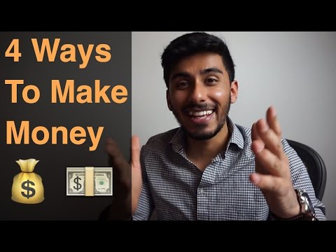 4 Ways to Make Money – Starting Today