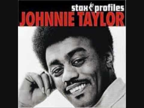 johnnie taylor if you really love your girl