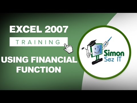 How to Use the Financial Function In Excel 2007