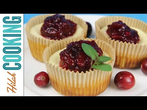How to Make Mini Cheesecakes with Cranberry Sauce |  Hilah Cooking