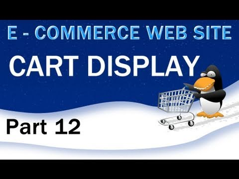 12. E - Commerce Website Tutorial - Display the PHP Shopping Cart