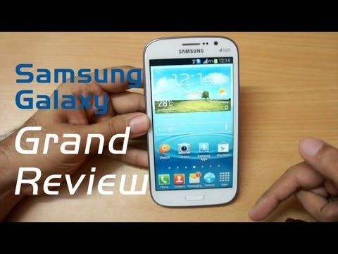 Samsung Galaxy Grand in-depth Review