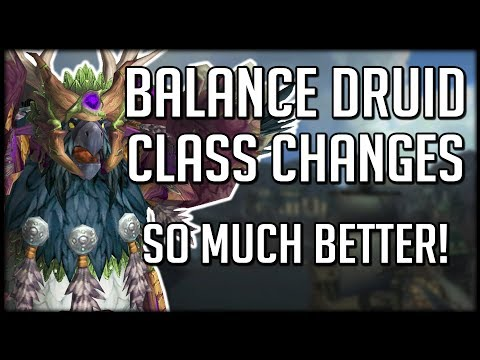 BALANCE DRUID CLASS CHANGES IN BFA - Amazing Changes | WoW Battle for Azeroth
