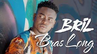 Bril - Bras Long - Clip Officiel