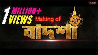 Making of Badshah - The Don | Jeet | Nusrat Faria | Shraddha Das | Eskay Movies