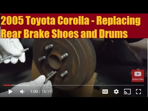 2005 Toyota Corolla - Rear Brake Shoes and Drum Replacement