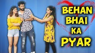 BEHAN BHAI KA PYAR | BakLol Video
