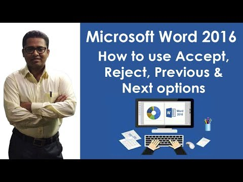 How to use Accept, Reject, Previous and Next options in M S Word 2016