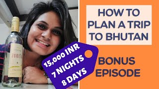 How to plan a budget trip to Bhutan (2019) | Souvenirs from Bhutan | Bonus Episode | Khao Pio Ghumo