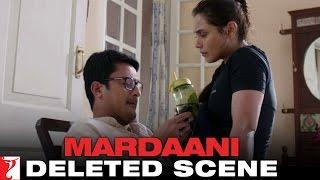 Deleted Scene 3: Mardaani | Shivani & Bikram Discuss Pyaari