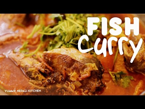 Fish Curry | How to make Fish Curry in Nepali Style | Yummy Nepali Kitchen