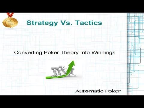 Strategy vs  Tactics: Converting Poker Theory Into Winnings