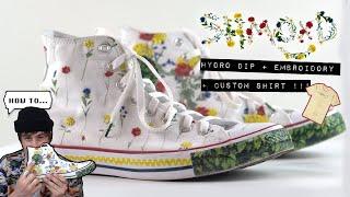 Custom Converse (HOW TO) Hydro Dipping / Embroidery Pt.2 + Bonus DIY SHIRT 👕💐