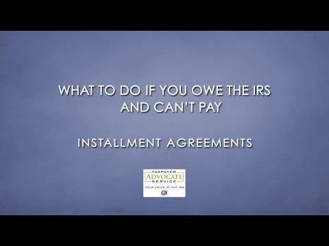 IRS Collection Alternatives - Installment Agreements