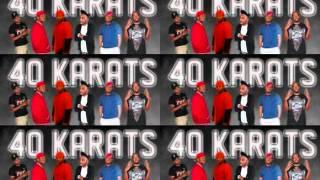 40 Karats - Motivation