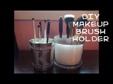 DIY: Blingy Makeup Brush Holder