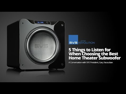 5 Things to Listen for When Choosing the Best Home Theater Subwoofer