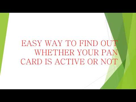 Easy way to find out whether your PAN Card is Active or Not