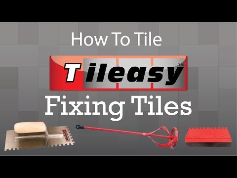How To Tile - Fixing Tiles