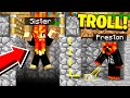 TROLLING MY SISTER IN MINECRAFT GONE WRONG