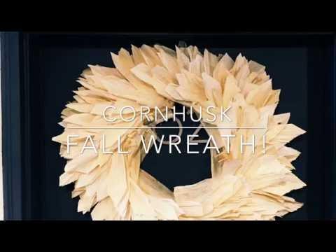 DIY How To - Thanksgiving Fall Glamorous Corn Husk Wreath!