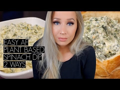 EASY PLANT BASED SPINACH DIP 2 WAYS | TheBeautyVault