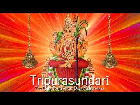 Goddess TRIPURASUNDARI  - The Eight Form of the Dasa Mahavidyas – Mantra For Beauty