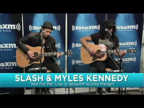 Slash - Not For Me (Acoustic) Ft. Myles Kennedy