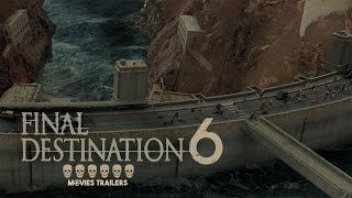 Final Destination 6 Trailer 2017   FANMADE HD