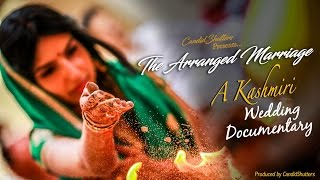 THE ARRANGED MARRIAGE | Wedding Film | CandidShutters | Kashmiri Wedding | Pune
