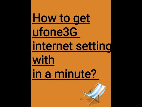 How to get Ufone 3G internet setting with in a minute.