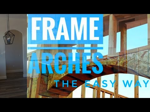 How to frame arches