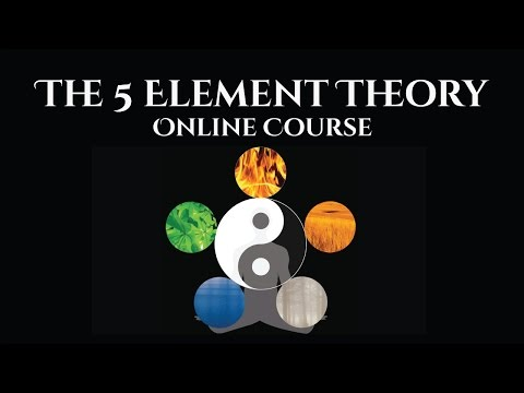 The 5 Element Theory of Chinese Medicine Introduction Video: Study Online Course