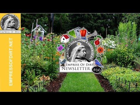 Creative Gardening Video Newsletter | Empress of Dirt 66