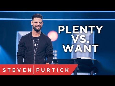 Do You Want More? | Pastor Steven Furtick
