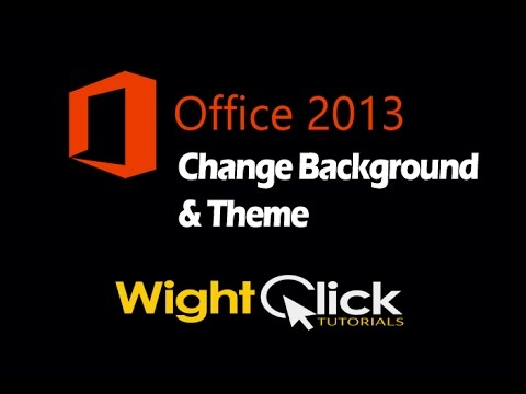 Change Office 2013 Theme & Background