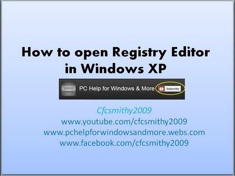 How to open Registry Editor in Windows XP