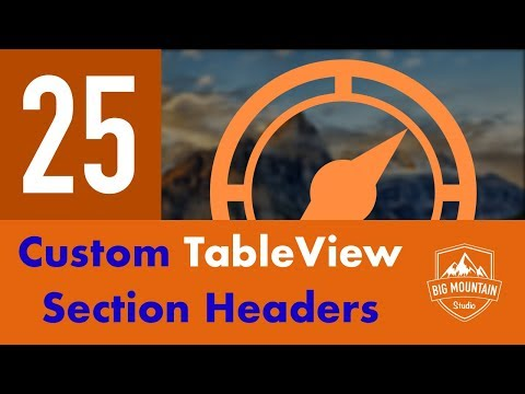 Custom TableView Section Headers - Part 25 - Itinerary App (iOS, Xcode 10, Swift 4)
