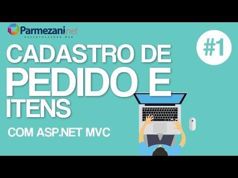 Cadastro de Pedido Itens com Asp.Net MVC  Parte 1 - Parmezani.NET
