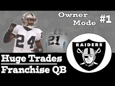 Madden 15 Owner Mode Ep. 1 - Oakland Raiders   HUGE Trade + Franchise QB   XB1