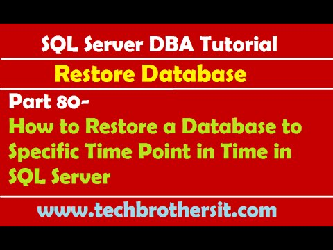 SQL Server DBA Tutorial 80-How to Restore a Database to Specific Time Point in Time in SQL Server