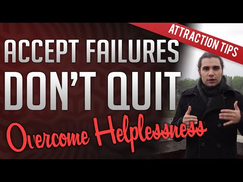 Learned Helplessness - Accepting Failure In Pickup